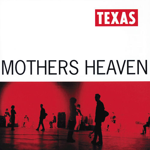 Mothers Heaven by Texas