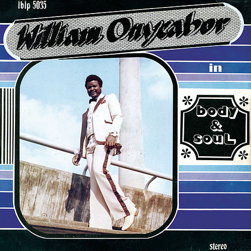 Body & Soul de William Onyeabor
