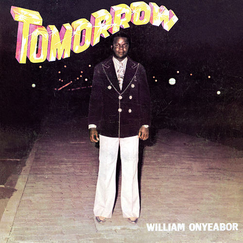 Tomorrow de William Onyeabor