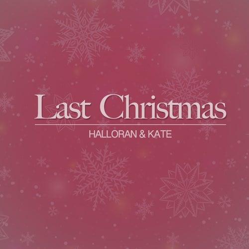 Last Christmas de Halloran & Kate
