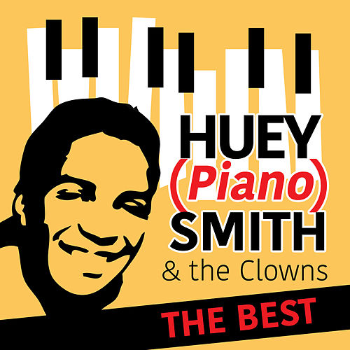 The Best by Huey 'Piano' Smith