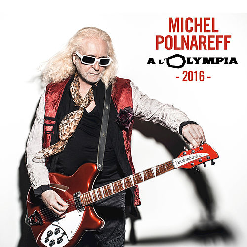 Olympia 2016 by Michel Polnareff