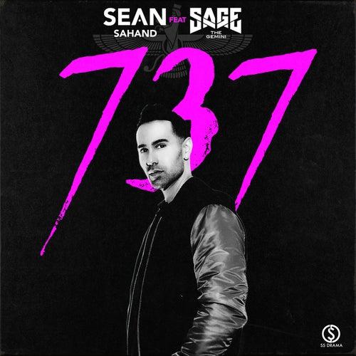 737 (feat. Sage the Gemini) by Sean Sahand