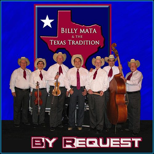 By Request by Billy Mata and the Texas Tradition