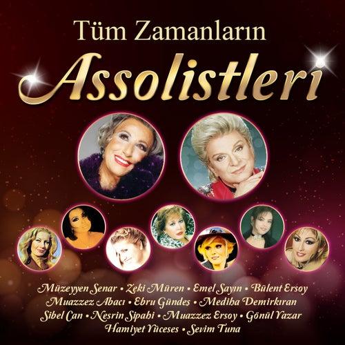 Tüm Zamanların Assolistleri by Various Artists