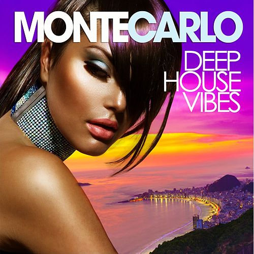 Monte Carlo Deep House Vibes by Various Artists