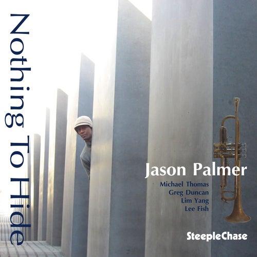 Nothing to Hide fra Jason Palmer