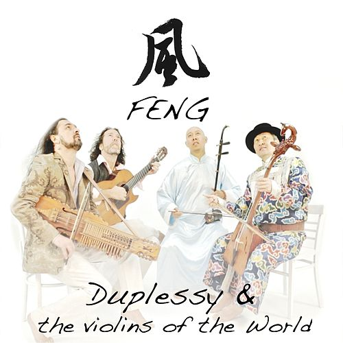 Feng by Mathias Duplessy & The Violins of the World