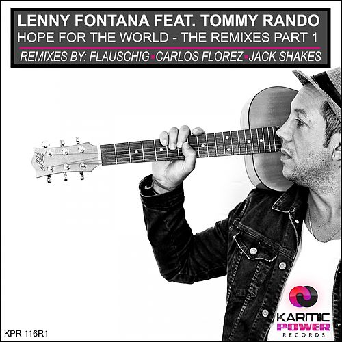 Hope for the World (Remixes, Pt. 1) by Lenny Fontana