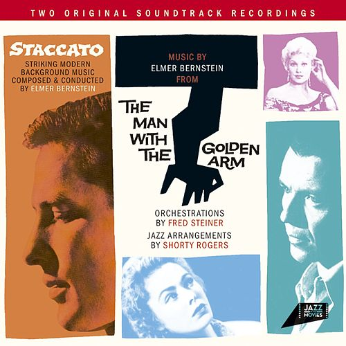 Johnny Staccato / The Man with the Golden Arm von Elmer Bernstein