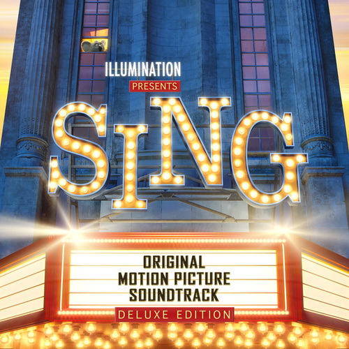 Sing (Original Motion Picture Soundtrack Deluxe) de Various Artists