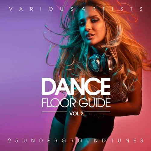 Dance Floor Guide (25 Underground Tunes), Vol. 2 de Various Artists