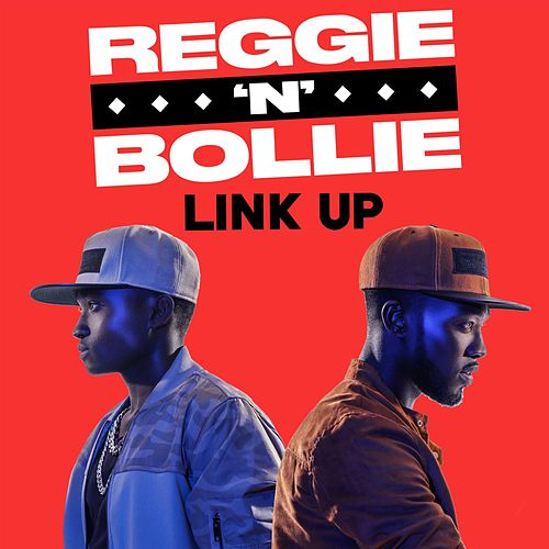 Link Up by Reggie 'N' Bollie