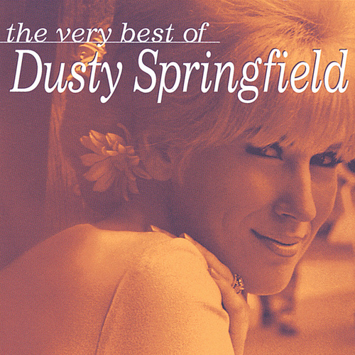 The Very Best Of Dusty Springfield by Dusty Springfield
