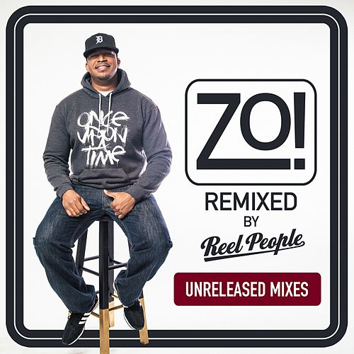 Zo! (Reel People Remixes) de Zo!