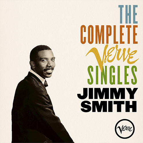 The Complete Verve Singles by Jimmy Smith