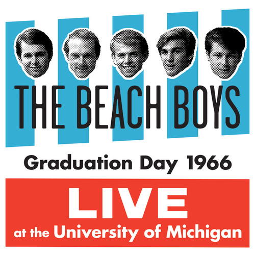 Graduation Day 1966: Live At The University Of Michigan de The Beach Boys