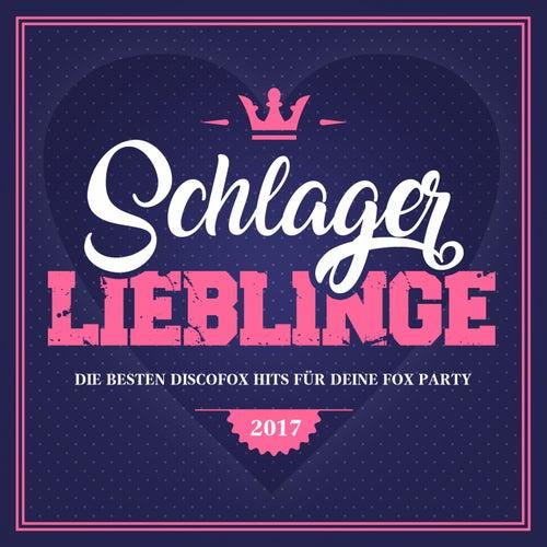Schlager Lieblinge - Die besten Discofox Hits für deine Fox Party 2017 von Various Artists