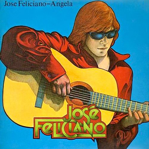 Angela by Jose Feliciano