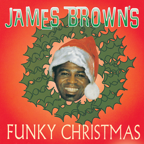 James Brown's Funky Christmas by James Brown