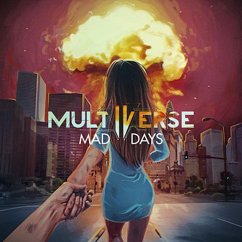 Mad Days by Multiverse