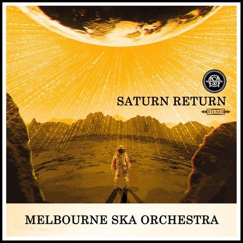 Saturn Return de Melbourne Ska Orchestra