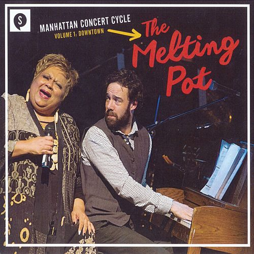 Manhattan Concert Cycle, Vol. 1: Downtown 'The Melting Pot' de Various Artists