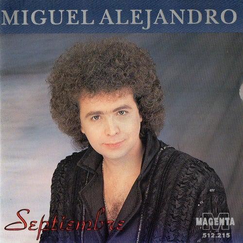 Septiembre by Miguel Alejandro