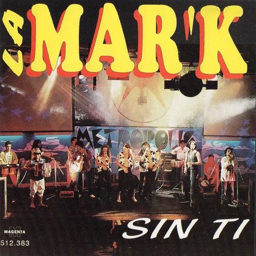 Sin Ti de Mark