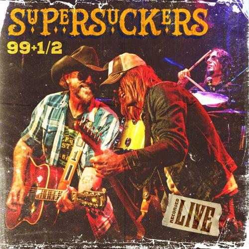 99 1/2 by Supersuckers