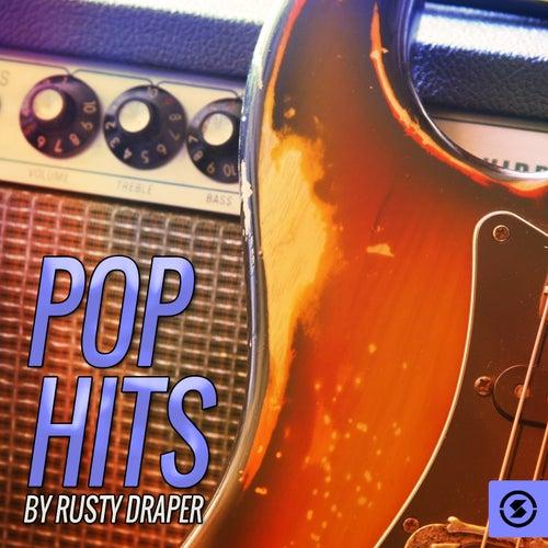 Pop Hits By Rusty Draper by Rusty Draper