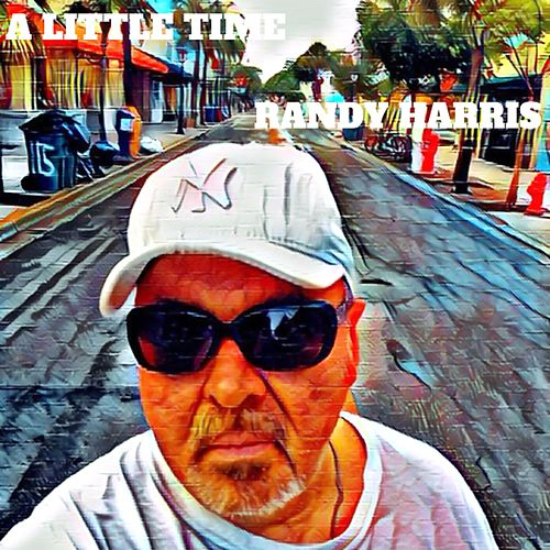 A Little Time by Randy Harris
