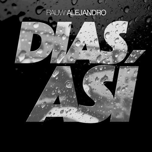 Dias Asi by Rauw Alejandro