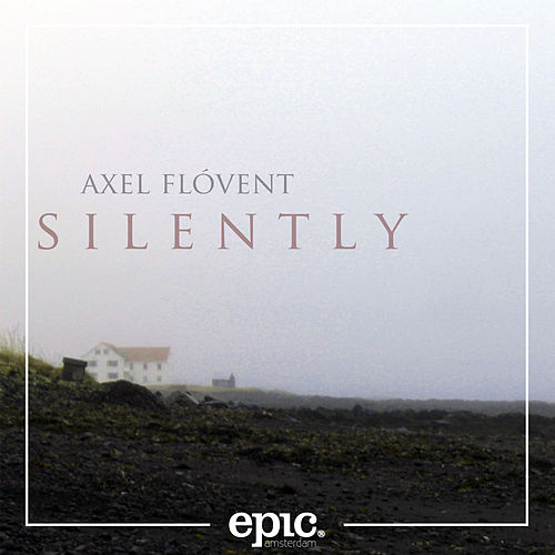 Silently by Axel Flóvent