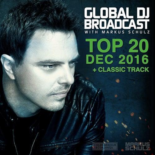 Global DJ Broadcast - Top 20 December 2016 von Various Artists