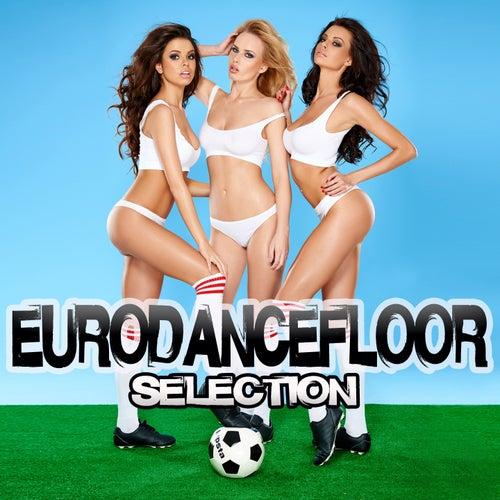 Eurodancefloor Selection von Various Artists