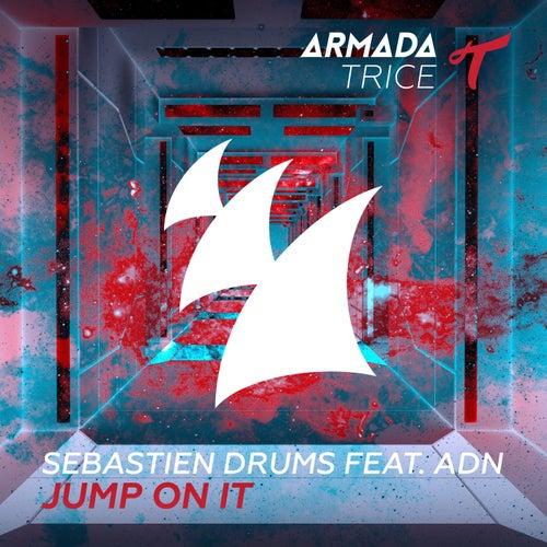 Jump On It by Sebastien Drums
