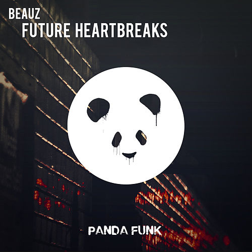 Future Heartbreaks di Beauz