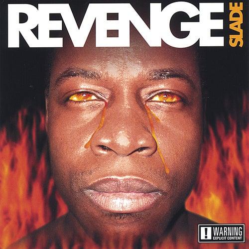 Revenge de Slade