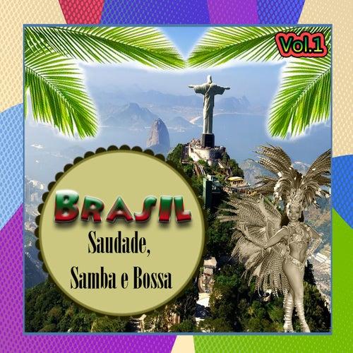 Brasil - Saudade, Samba e Bossa, Vol. 1 von Various Artists