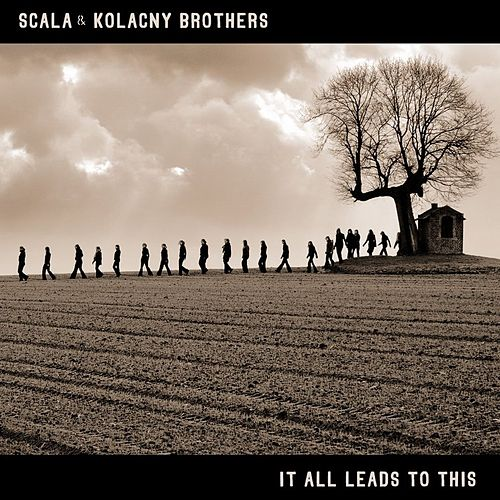 It All Leads To This by Scala