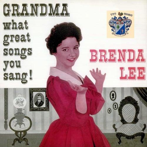 Grandma, What Great Songs You Sang by Brenda Lee