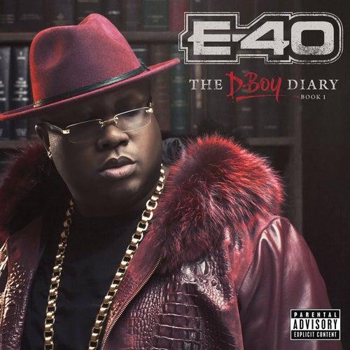 E-40 - The D-Boy Diary: Book 1 von E-40