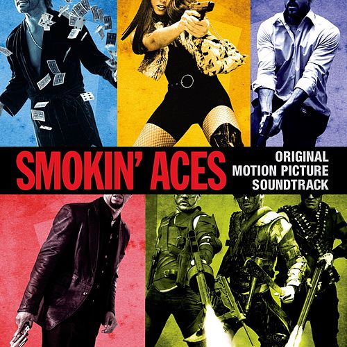 Smokin' Aces (Original Motion Picture Soundtrack) by Various Artists