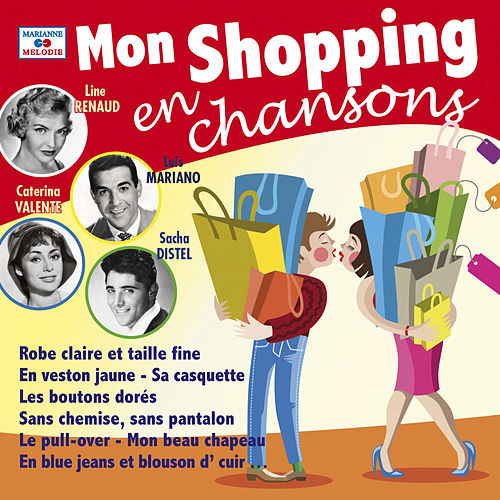 Mon shopping en chansons von Various Artists