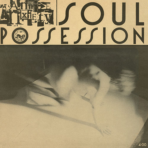 Soul Possession by Annie Anxiety