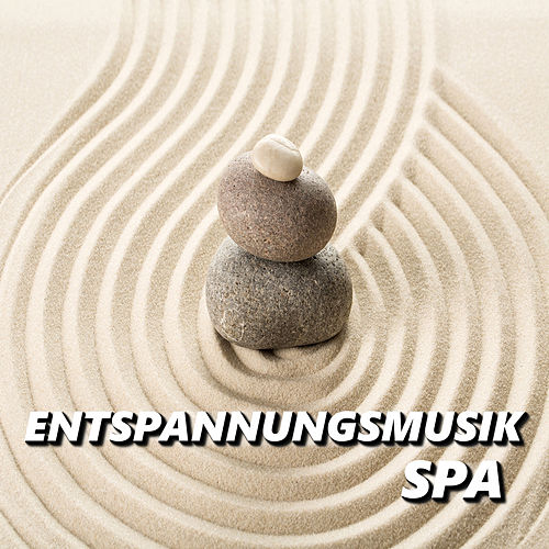 Entspannungsmusik Spa von Entspannungsmusik Spa
