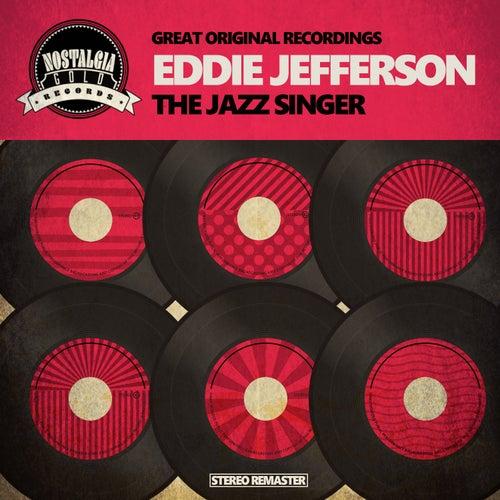 The Jazz Singer by Eddie Jefferson