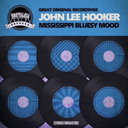Mississippi Bluesy Mood by John Lee Hooker