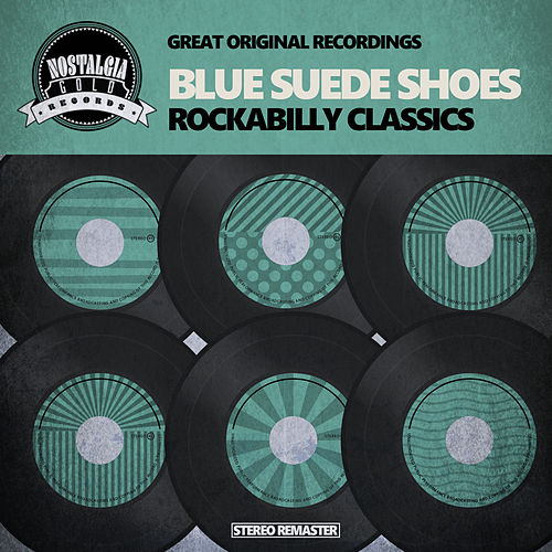 Blue Suede Shoes - Rockabilly Classics de Various Artists